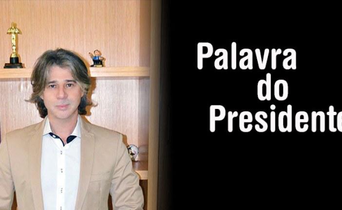 Palavra do Presidente 30/8